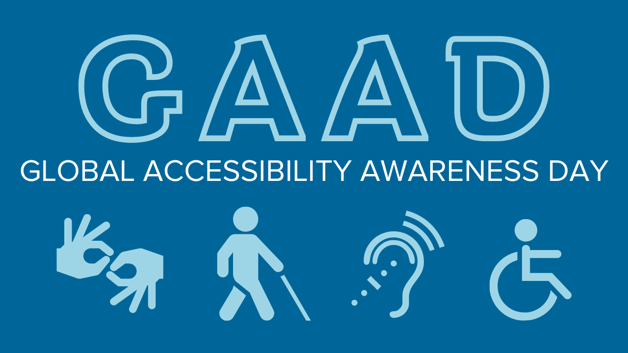 Honoring Global Accessibility Awareness Day